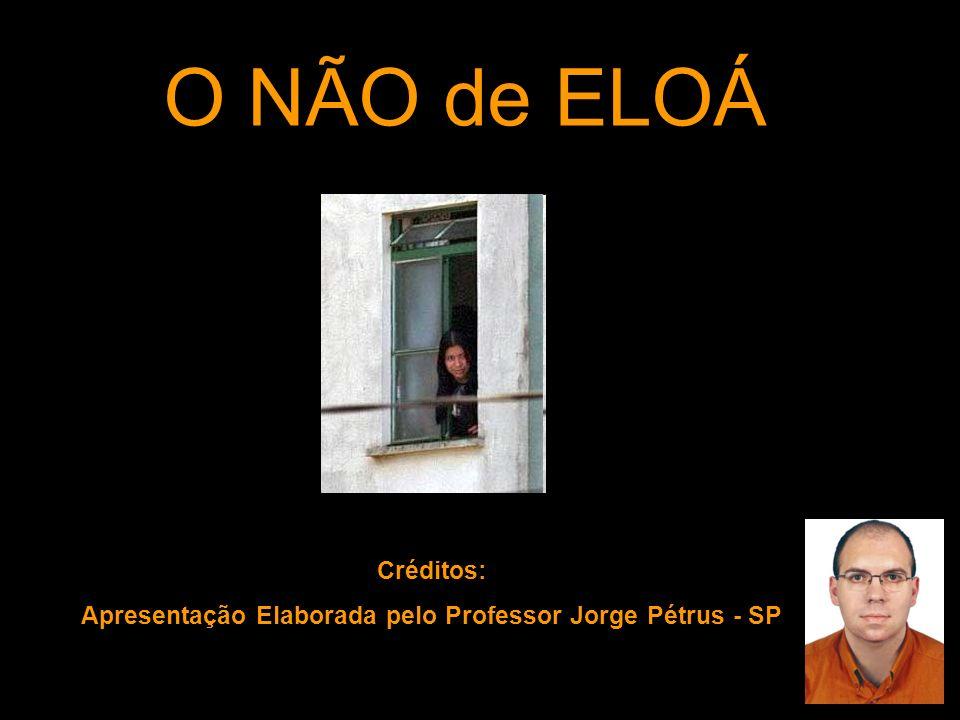 Apresentação Elaborada pelo Professor Jorge Pétrus - SP