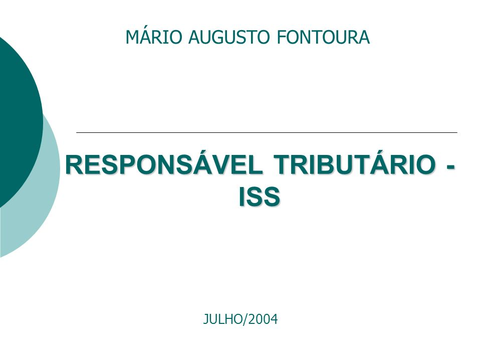 RESPONSÁVEL TRIBUTÁRIO - ISS