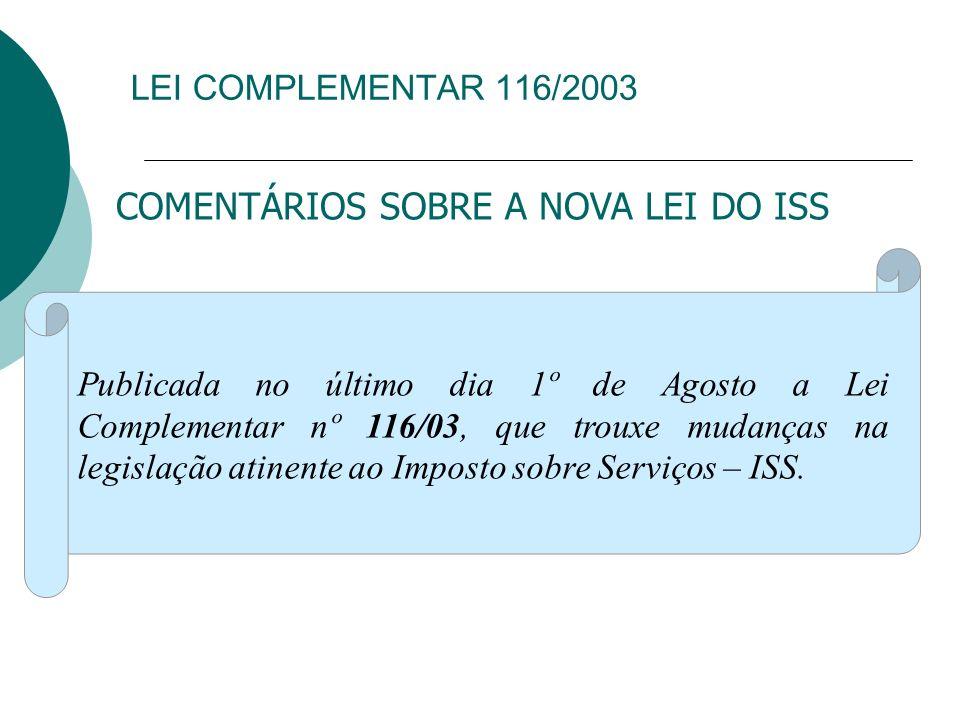 COMENTÁRIOS SOBRE A NOVA LEI DO ISS