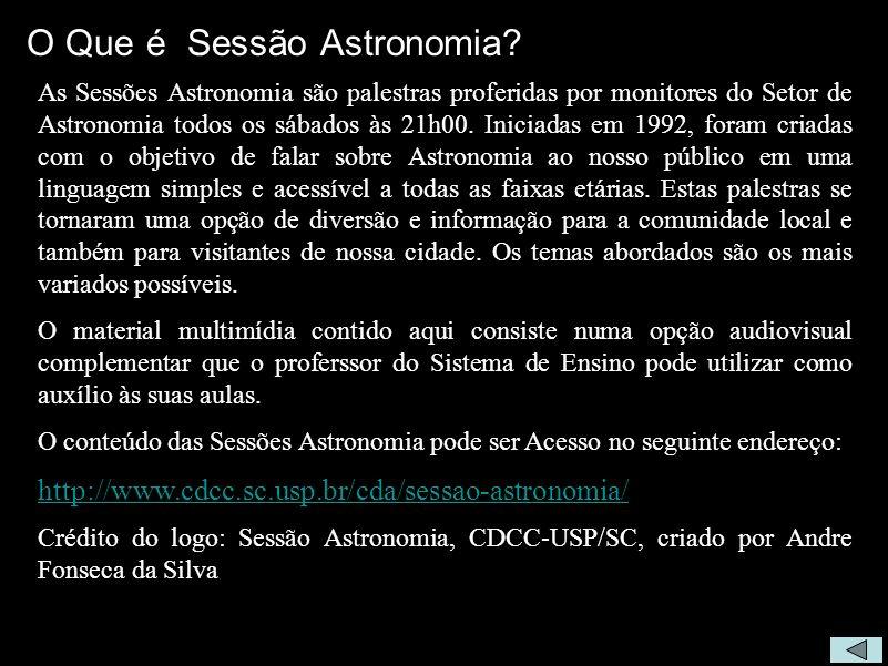 O Que é Sessão Astronomia