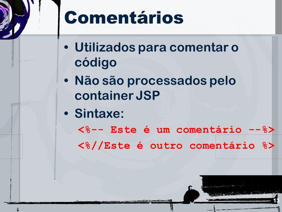 Comentários Utilizados para comentar o código