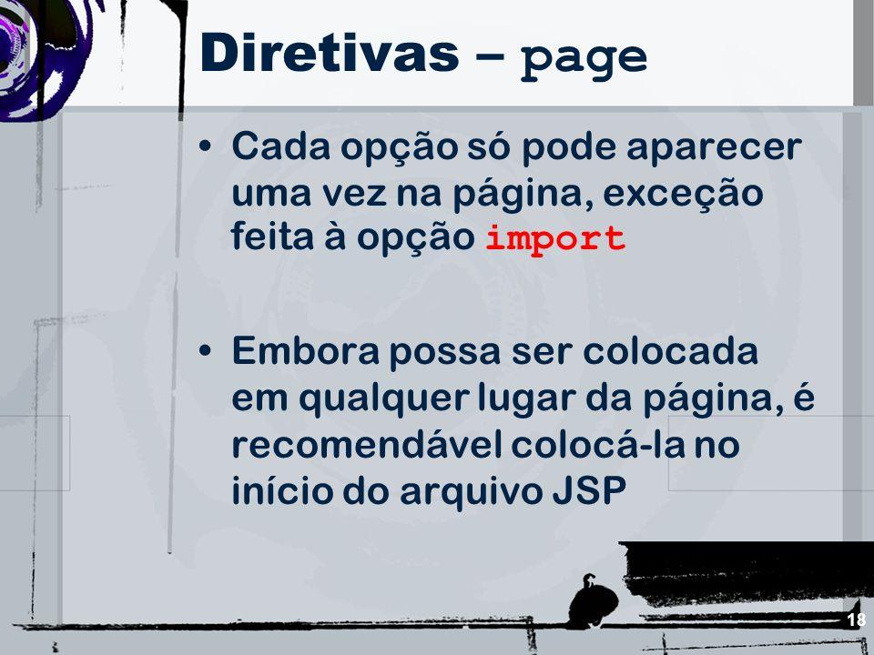 Diretivas – page Cada opção só pode aparecer uma vez na página, exceção feita à opção import.