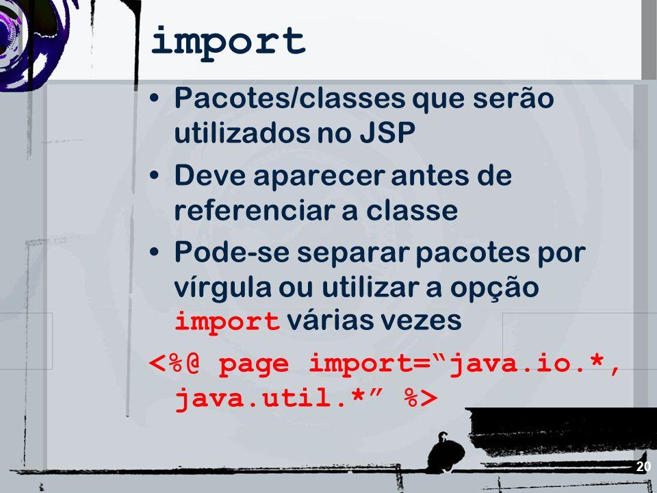 import Pacotes/classes que serão utilizados no JSP