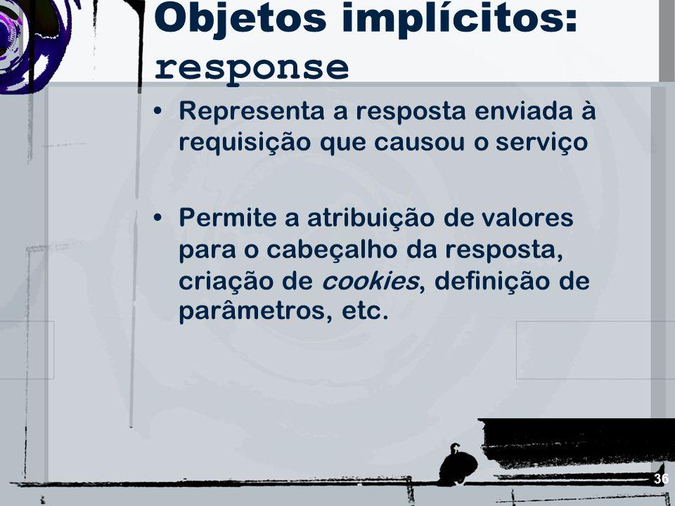Objetos implícitos: response