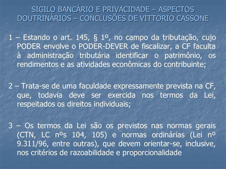 SIGILO BANCÁRIO E PRIVACIDADE – ASPECTOS DOUTRINÁRIOS – CONCLUSÕES DE VITTORIO CASSONE