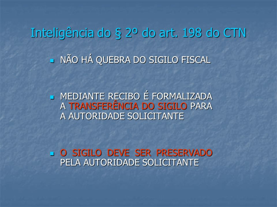 Inteligência do § 2º do art. 198 do CTN