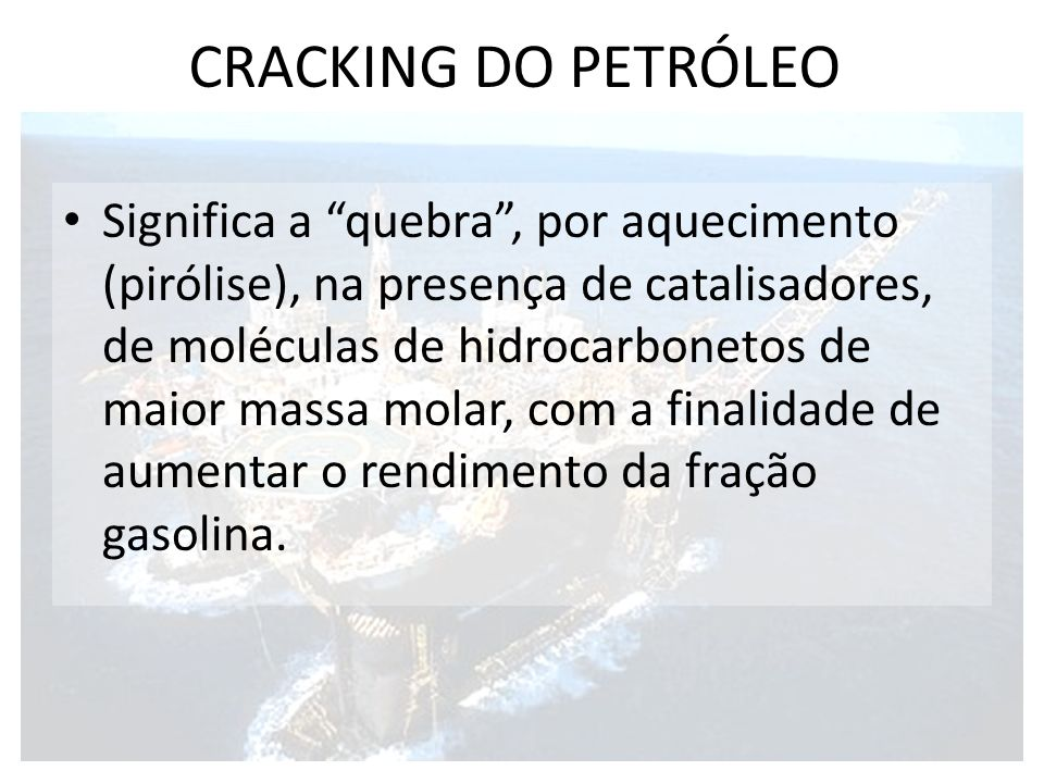 CRACKING DO PETRÓLEO
