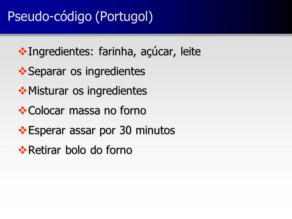 Pseudo-código (Portugol)