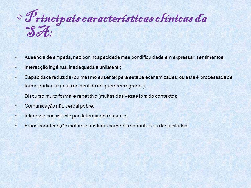 Principais características clínicas da SA: