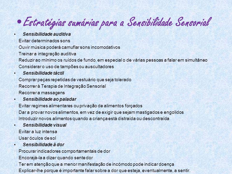 Estratégias sumárias para a Sensibilidade Sensorial