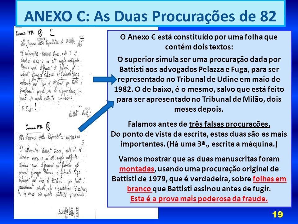 ANEXO C: As Duas Procurações de 82