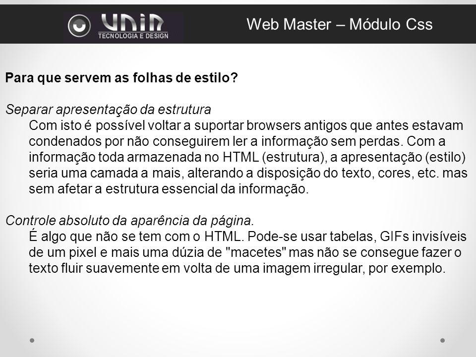 Web Master – Módulo Css Para que servem as folhas de estilo