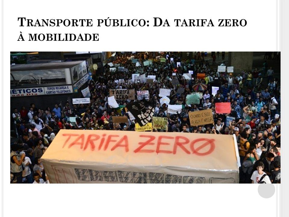 Transporte público: Da tarifa zero à mobilidade