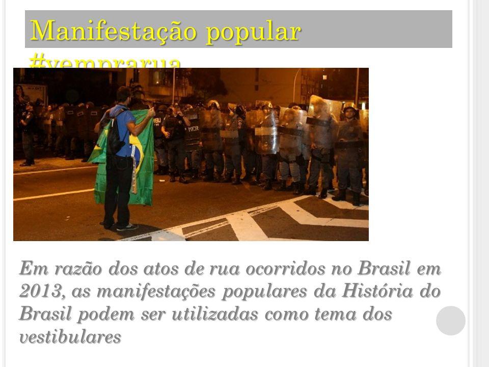 Manifestação popular #vemprarua