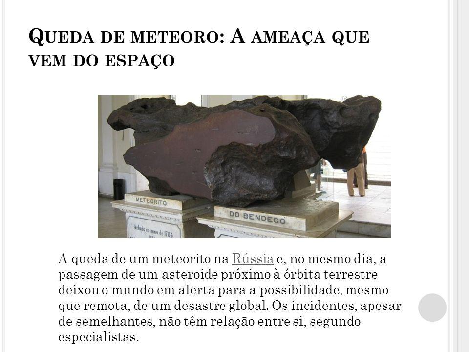 Queda de meteoro: A ameaça que vem do espaço