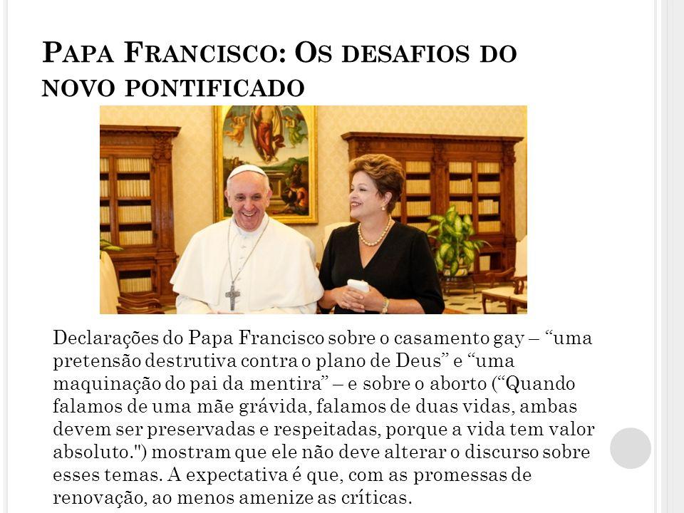 Papa Francisco: Os desafios do novo pontificado