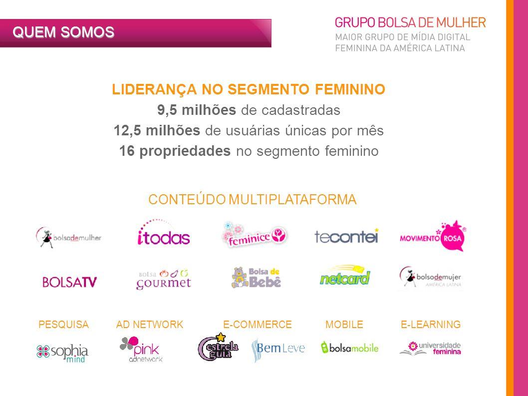 LIDERANÇA NO SEGMENTO FEMININO
