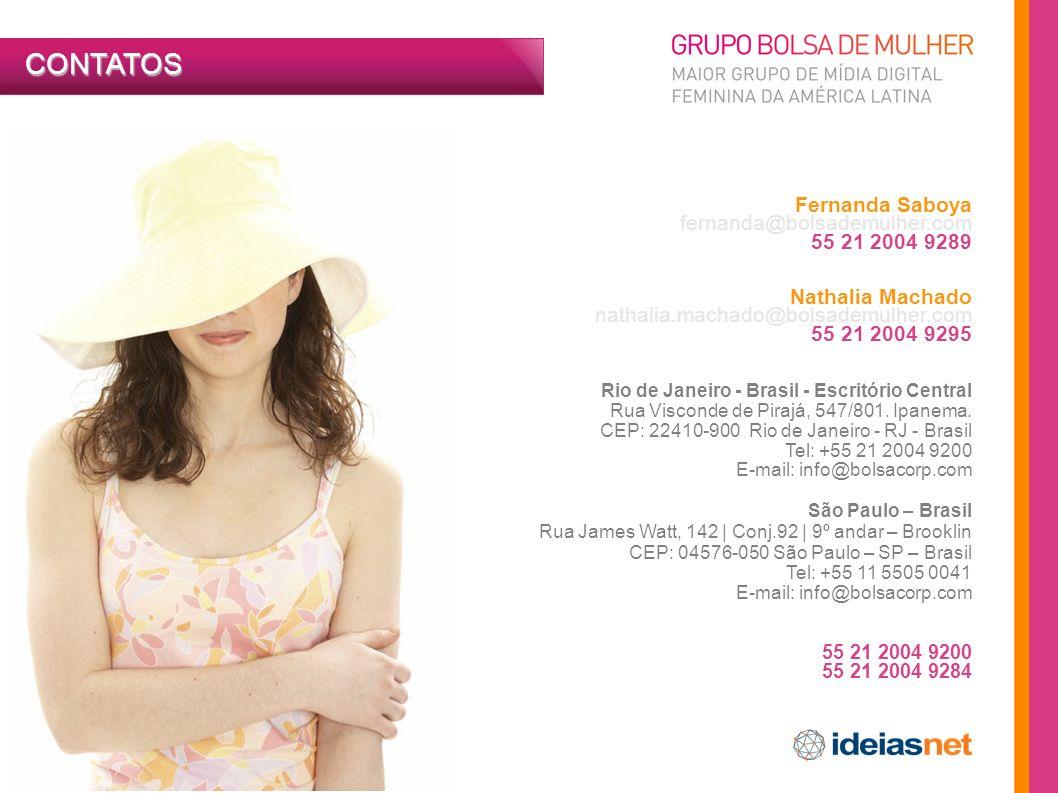 CONTATOS Fernanda Saboya fernanda@bolsademulher.com 55 21 2004 9289