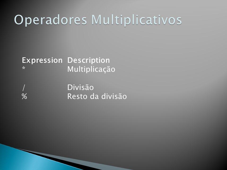 Operadores Multiplicativos
