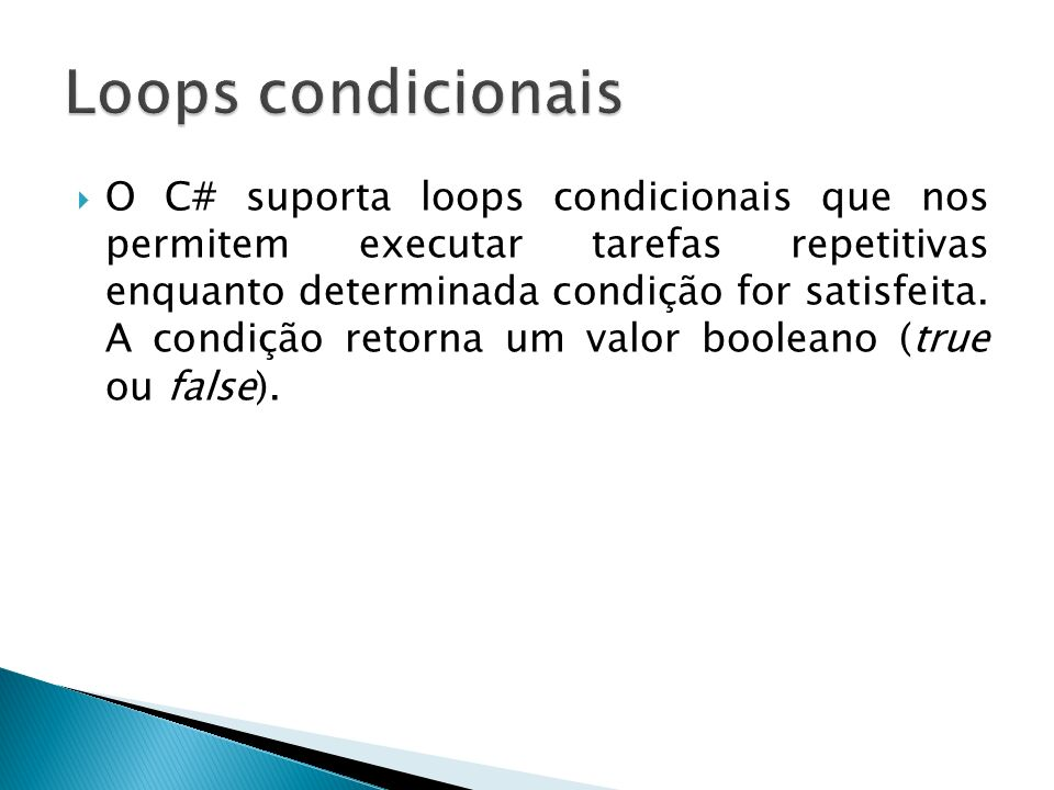 Loops condicionais