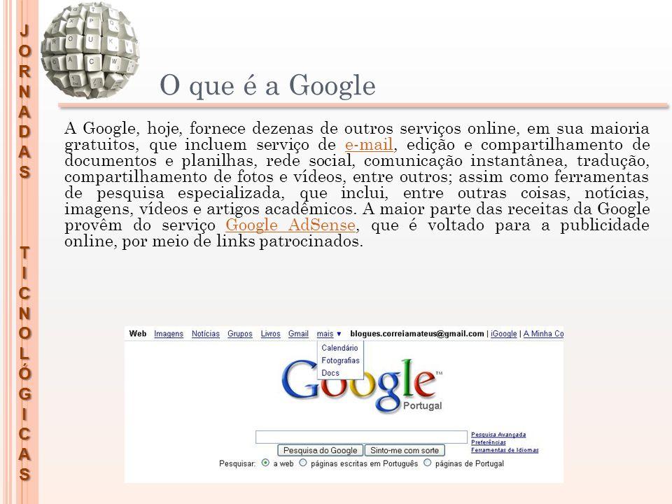 O que é a Google