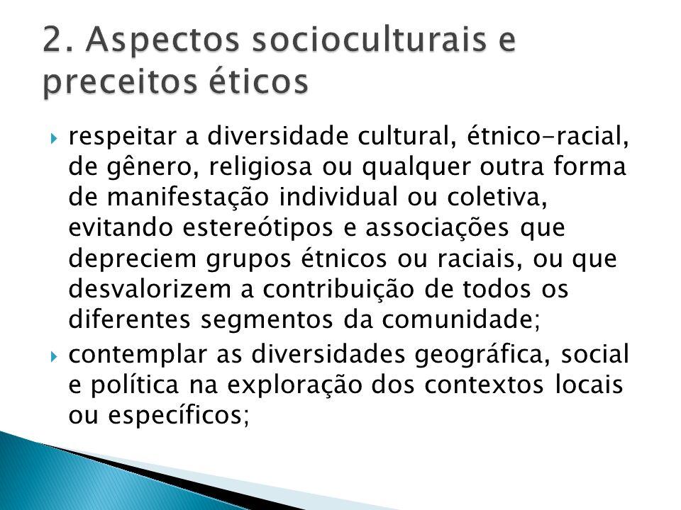 2. Aspectos socioculturais e preceitos éticos
