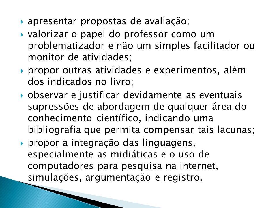 apresentar propostas de avaliação;