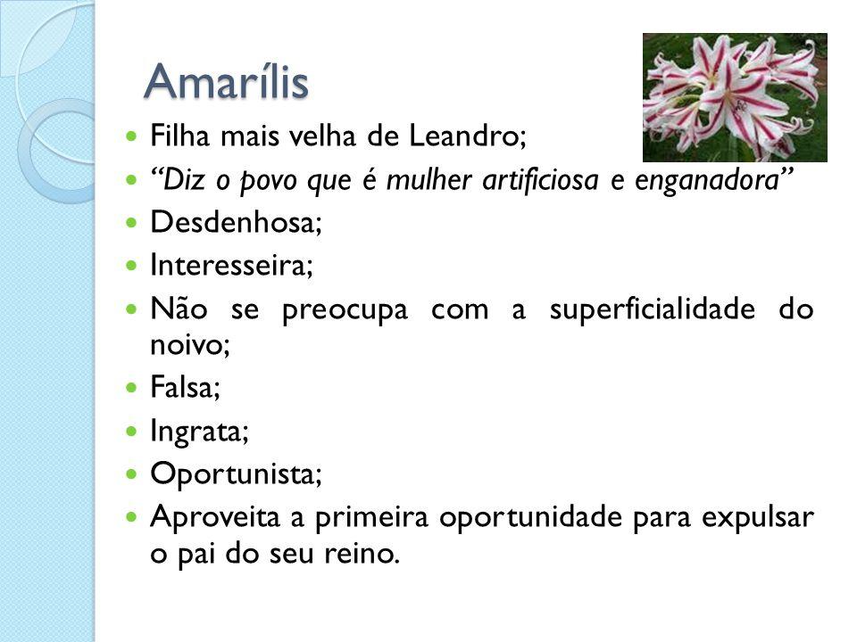 Amarílis Filha mais velha de Leandro;