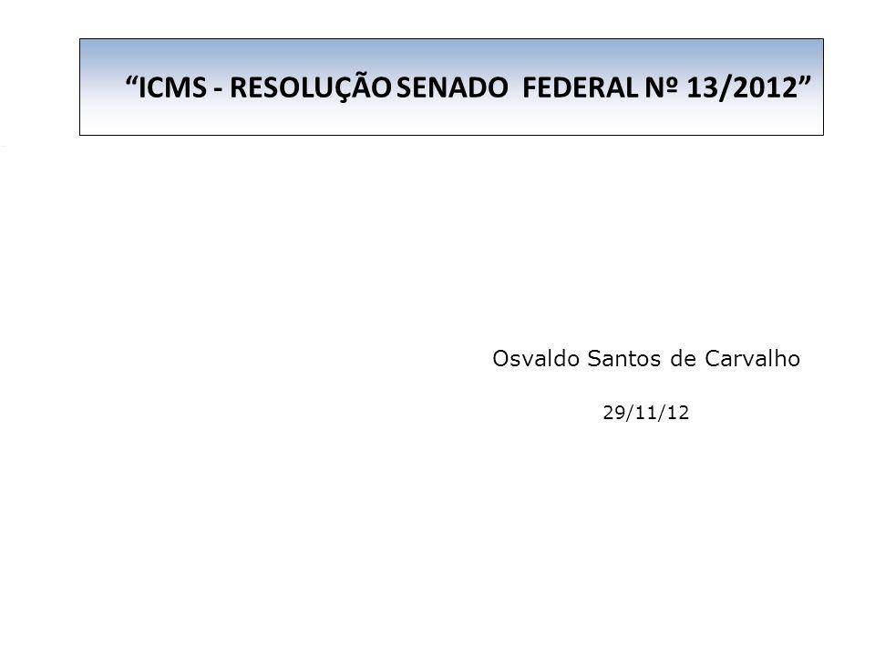 Osvaldo Santos de Carvalho 29/11/12