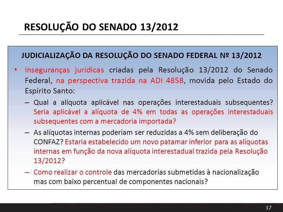 JUDICIALIZAÇÃO DA RESOLUÇÃO DO SENADO FEDERAL Nº 13/2012