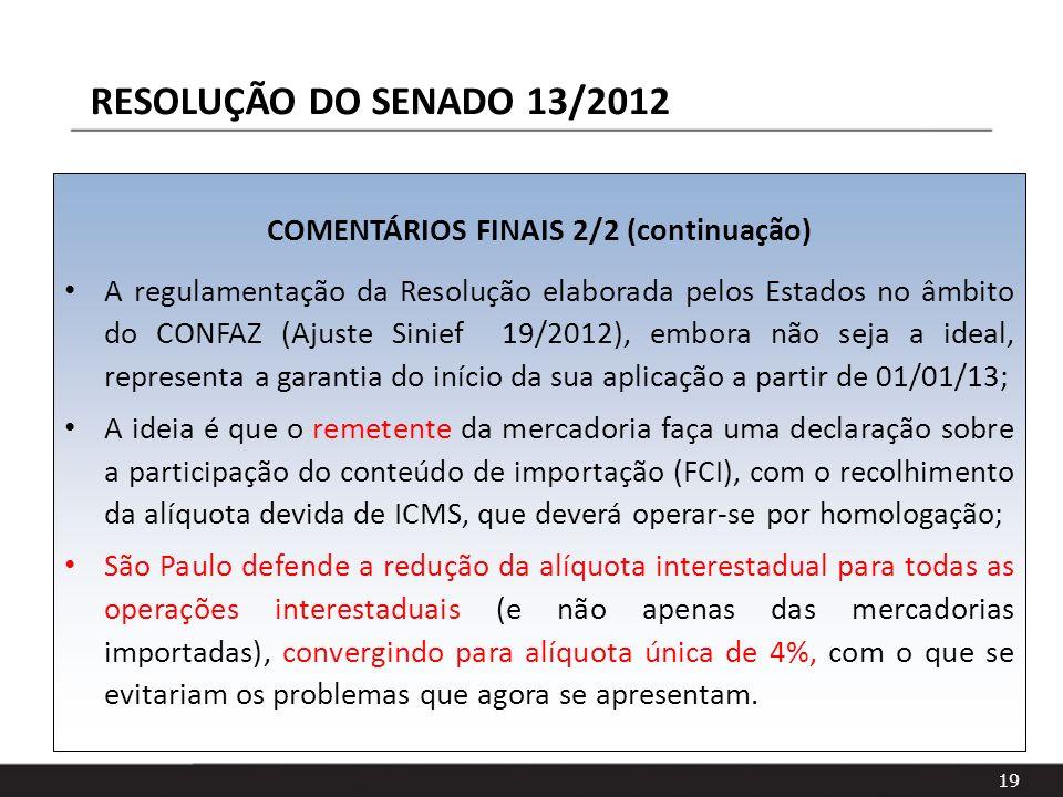 COMENTÁRIOS FINAIS 2/2 (continuação)
