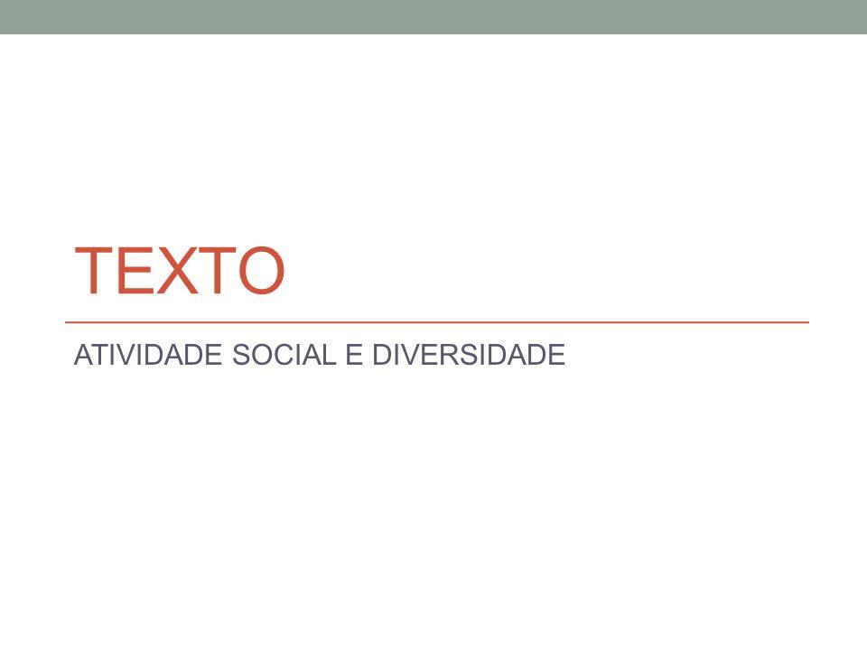 ATIVIDADE SOCIAL E DIVERSIDADE