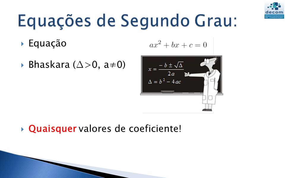 Equações de Segundo Grau: