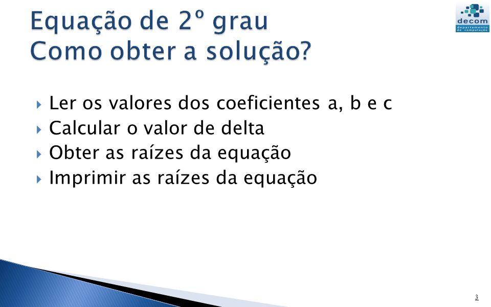 Equação de 2º grau Como obter a solução