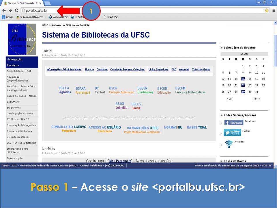 Passo 1 – Acesse o site <portalbu.ufsc.br>
