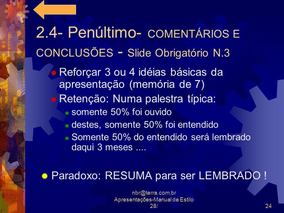 2.4- Penúltimo- COMENTÁRIOS E CONCLUSÕES - Slide Obrigatório N.3