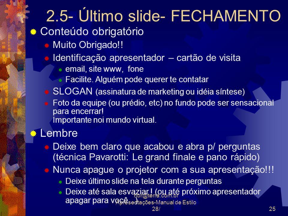 2.5- Último slide- FECHAMENTO