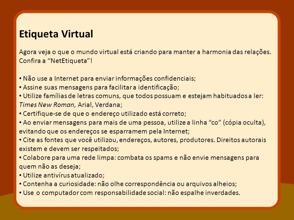 Etiqueta Virtual Agora veja o que o mundo virtual está criando para manter a harmonia das relações. Confira a NetEtiqueta !