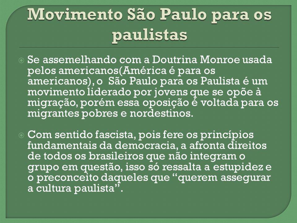 Movimento São Paulo para os paulistas