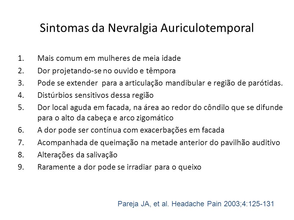 Sintomas da Nevralgia Auriculotemporal