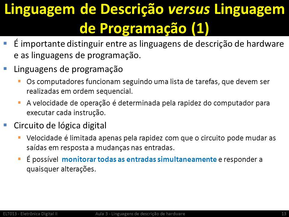 Linguagem de Descrição versus Linguagem de Programação (1)