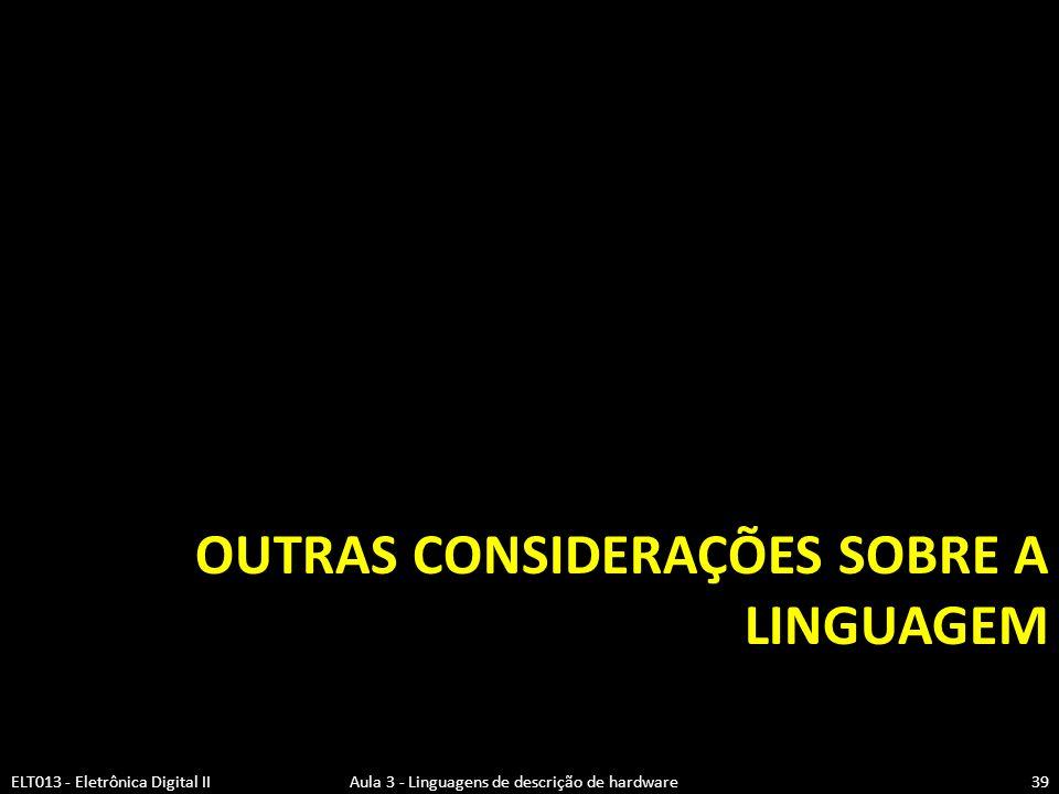 Outras considerações sobre a linguagem