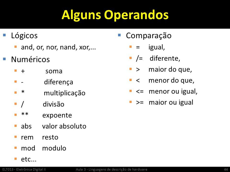 Alguns Operandos Lógicos Numéricos Comparação