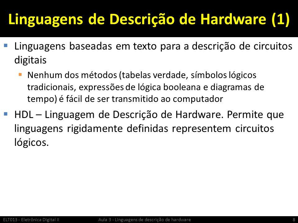 Linguagens de Descrição de Hardware (1)