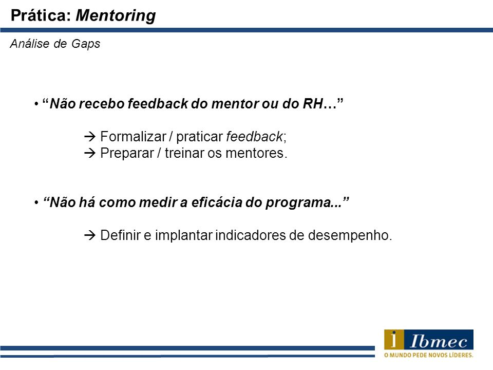 Prática: Mentoring Não recebo feedback do mentor ou do RH…