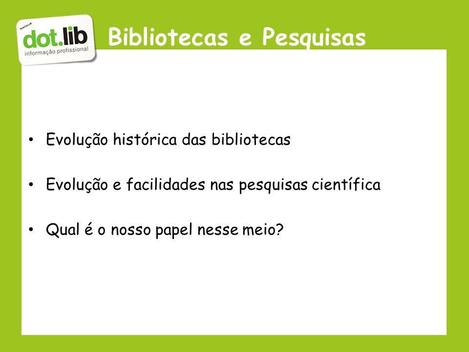 Bibliotecas e Pesquisas