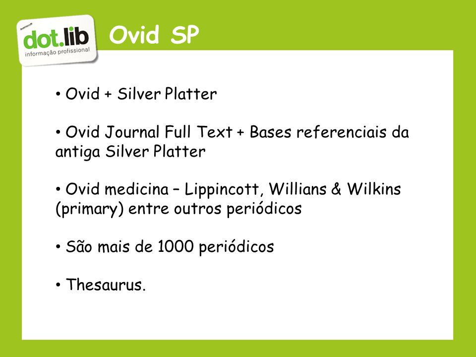 Ovid SP Ovid + Silver Platter