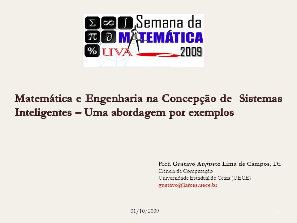 Matemática e Engenharia na Concepção de Sistemas Inteligentes – Uma abordagem por exemplos