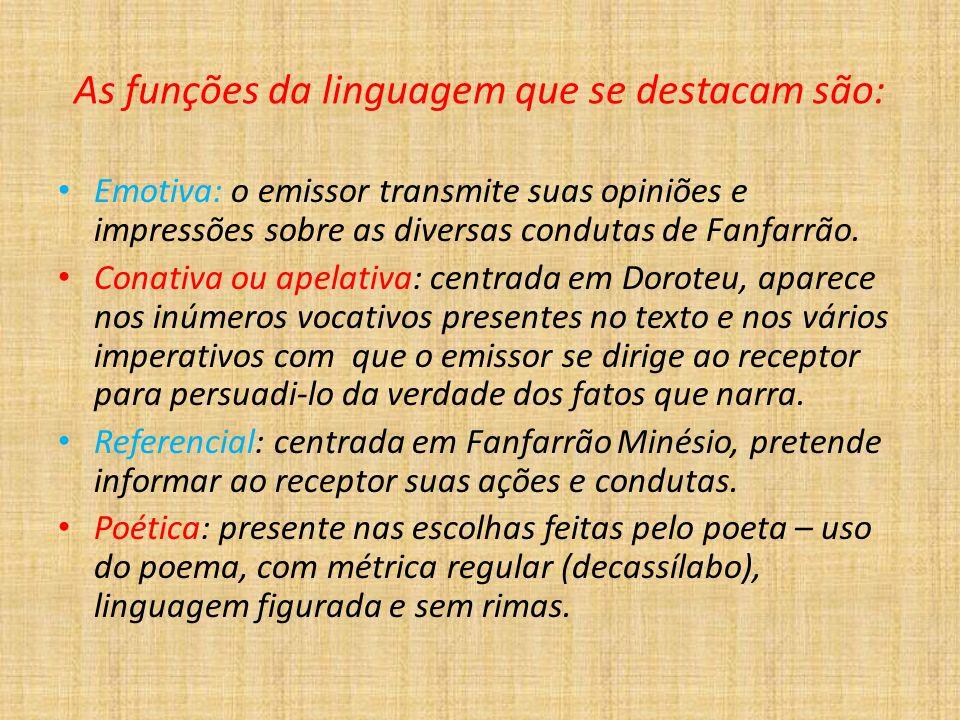 As funções da linguagem que se destacam são: