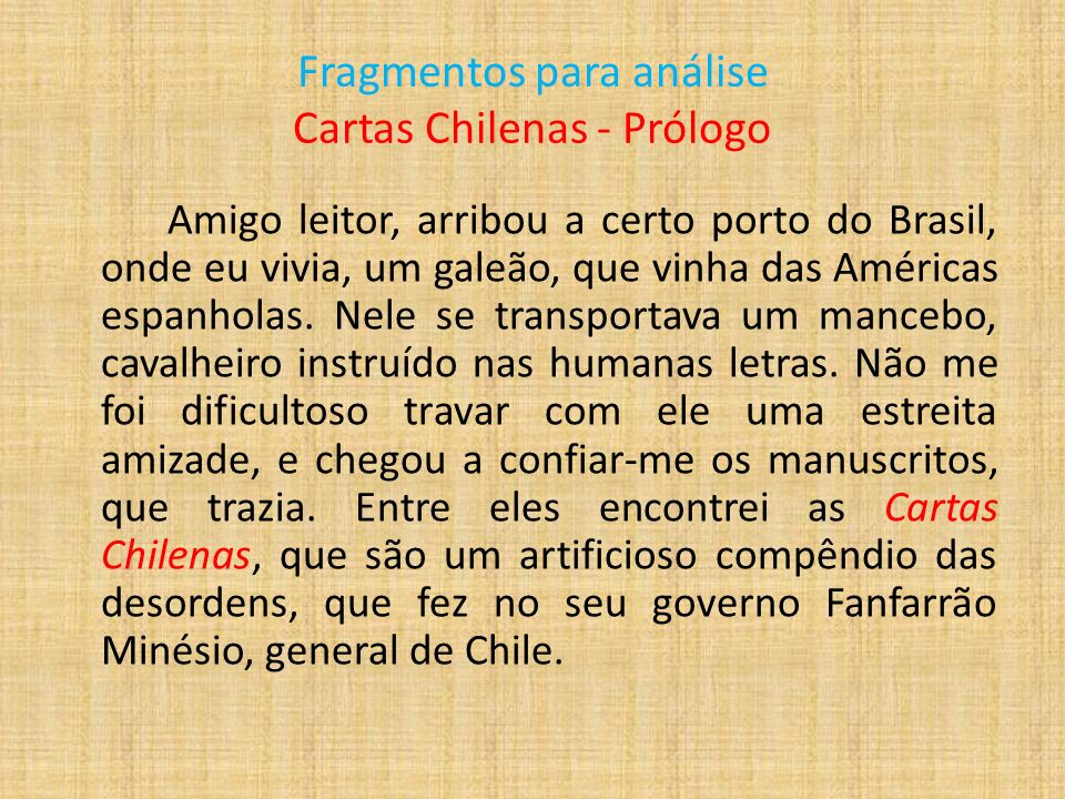 Fragmentos para análise Cartas Chilenas - Prólogo